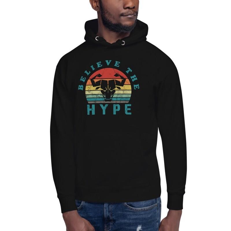 Believe the Hype Premium Hoodie