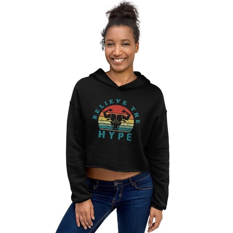 Believe the Hype Women's Crop Hoodie