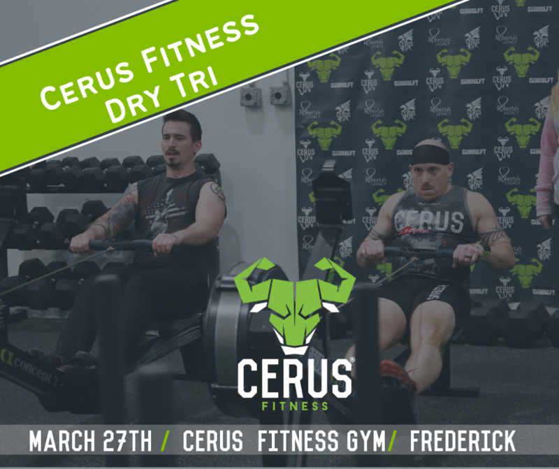 Cerus Fitness Dry-Tri 3.27.21