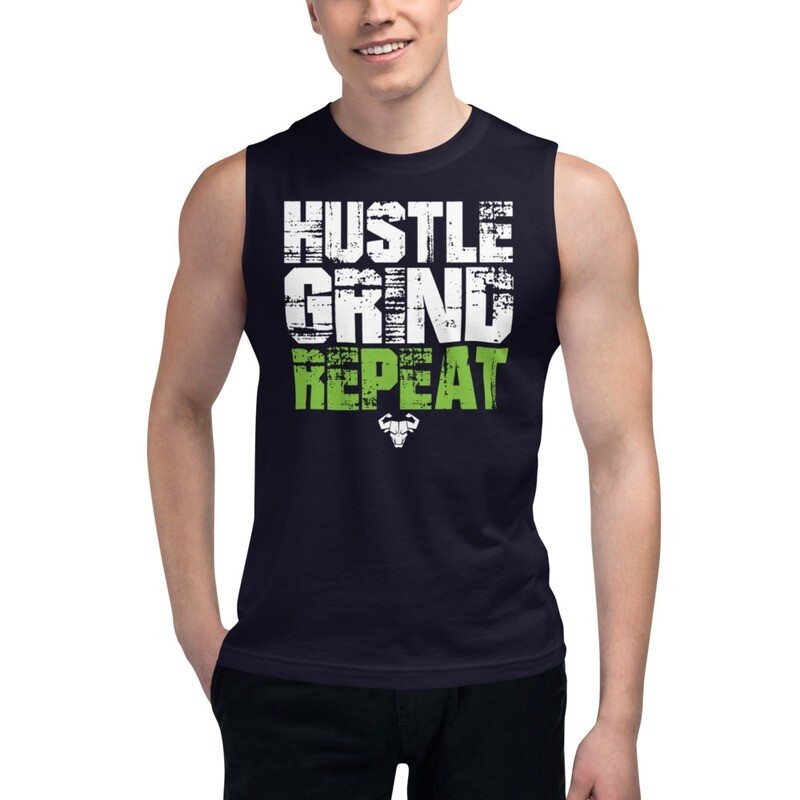 Hustle. Grind. Repeat. Muscle Shirt