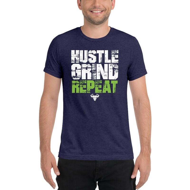 Hustle. Grind. Repeat. Triblend Tee