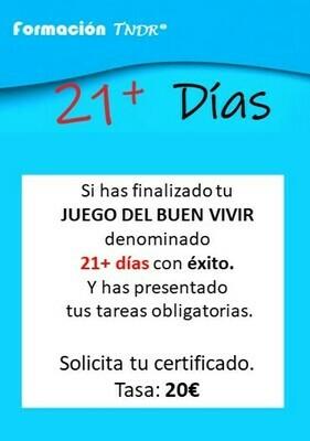 21+ días con la TNDR CERTIFICADO
