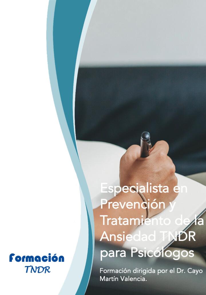 Especialista TNDR en PREVENCIÓN Y TRATAMIENTO DE LA ANSIEDAD
