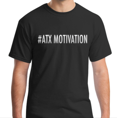 #ATX Motivation T-Shirt