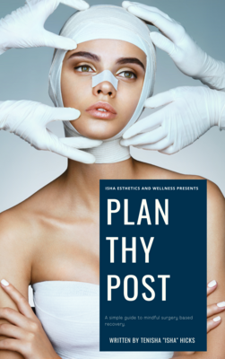 Plan Thy Post! - Isha's Recovery Post Op Guide