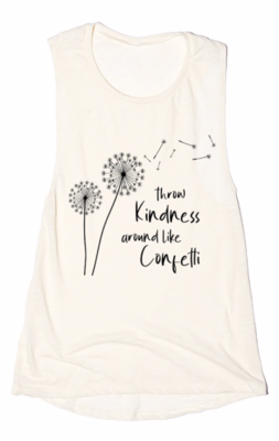 Throw Kindness around like Confetti | vintage off white