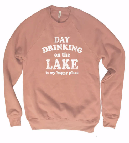 Day Drinking, Lake, Happy Place | Mauve Pink