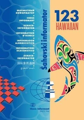 Chess Informant 123 Hawaiian