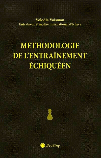 Methodologie de l'entrainement echiqueen