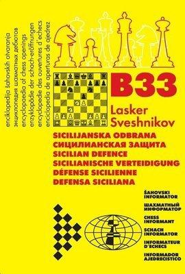 B33  Sicilian - Lasker/Sveshnikov/Pelikan