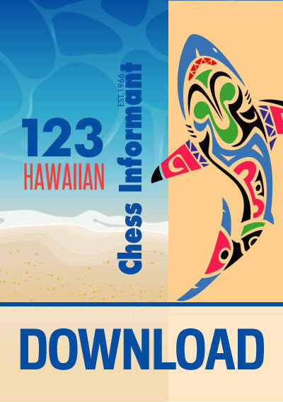 Chess Informant 123 Hawaiian -  DOWNLOAD VERSION