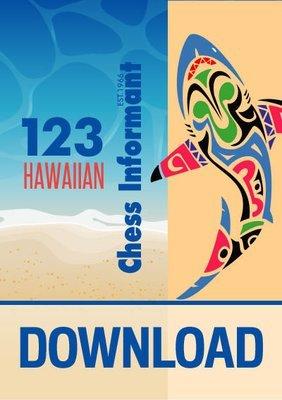 Chess Informant 123 Hawaiian -  DOWNLOAD VERSION