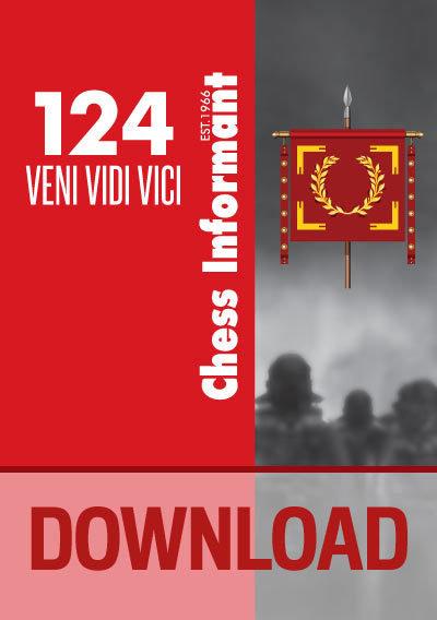 Chess Informant 124 VENI VIDI VICI - DOWNLOAD VERSION