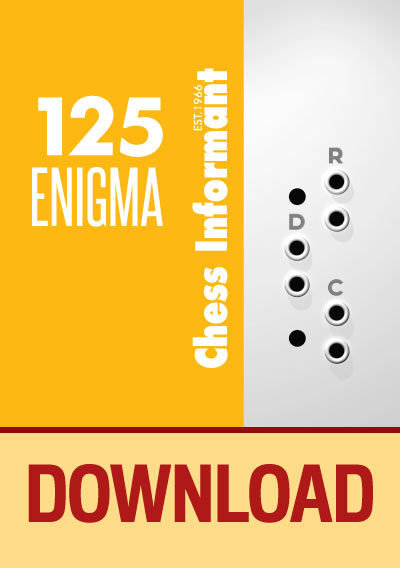 Chess Informant 125 Enigma - DOWNLOAD VERSION