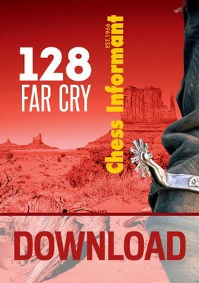 Chess Informant 128 Far Cry - DOWNLOAD VERSION