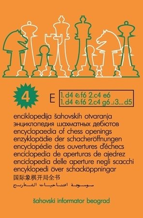 Encyclopedia of Chess Openings E, 4th ed.