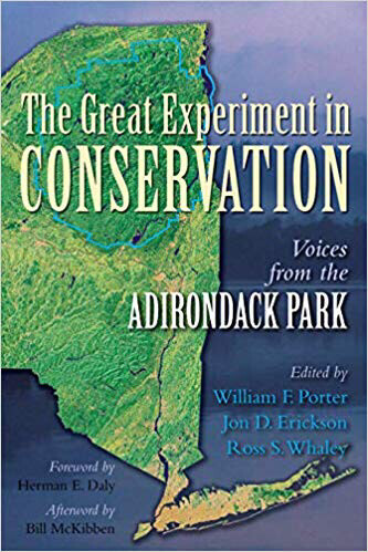 The Great Experiment In Conservation - Voices From The Adirondack Park