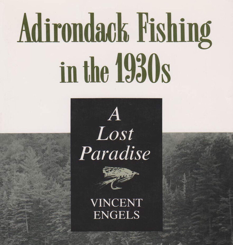 Adirondack Fishing In the 1930s