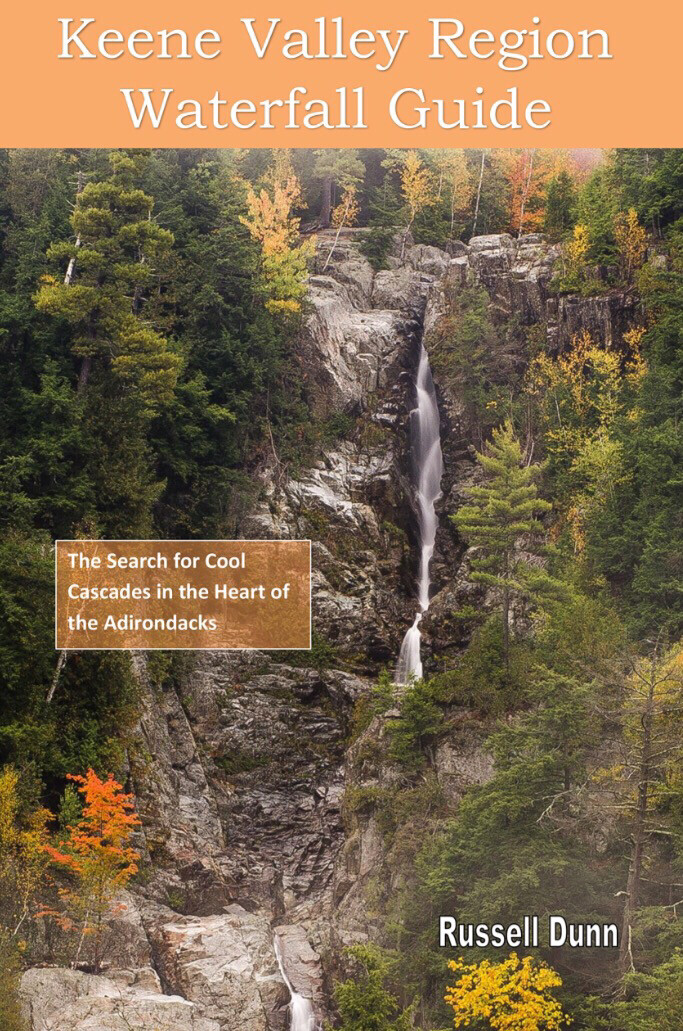 Keene Valley Region Waterfall Guide: The Search for Cool Cascades in the Heart of the Adirondacks