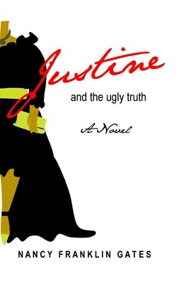 Justine and the Ugly Truth (choose format)
