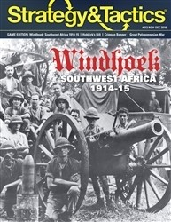 Strategy & Tactics: Windhoek: The Campaign in German Southwest Africa, 1914-15