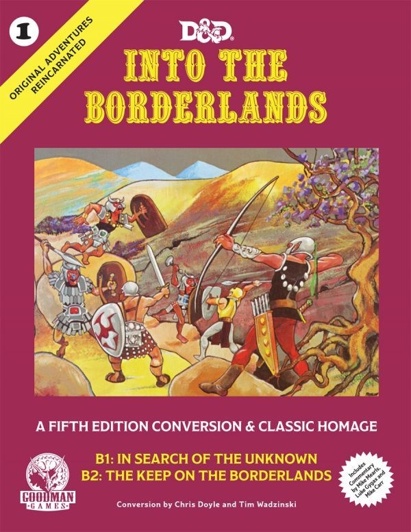 D&D 5th Edition Original Adventures Reincarnated #1: Into the Borderlands