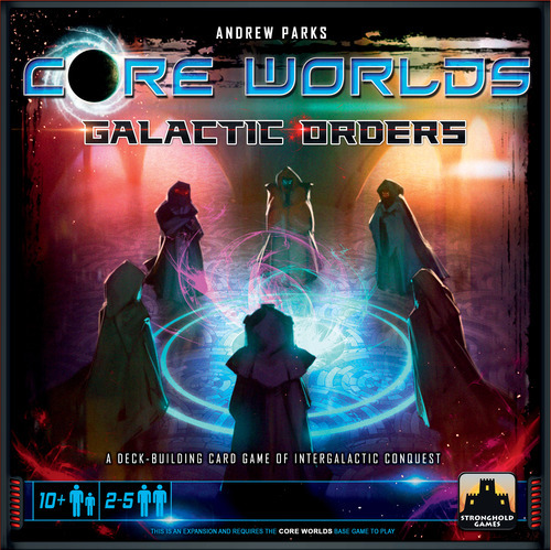 Core Worlds Expansion: Galactic Orders
