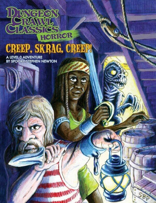 Dungeon Crawl Classics Horror RPG Adventure #5 (L0) - Creep, Skrag, Creep!