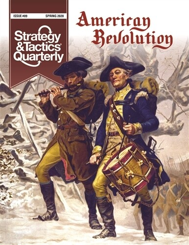 Strategy & Tactics Quarterly: American Revolution