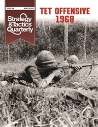 Strategy & Tactics Quarterly: Tet Offensive 1968