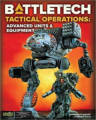 Battletech: Tactical Operations - Advanced Units & Equipment (Hardcover)