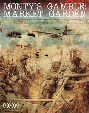 Monty's Gamble: Market Garden
