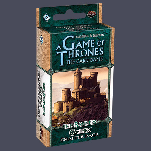 A Game of Thrones: The Banners Gather Chapter Pack