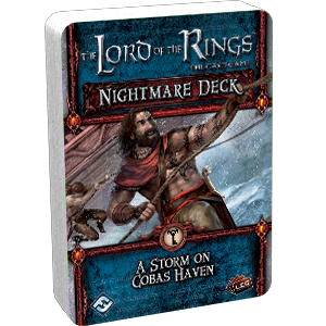 The Lord of the Rings The Card Game: A Storm on Cobas Haven Nightmare Deck