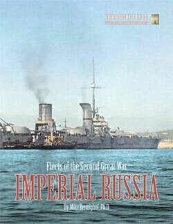 Fleets of the Second Great War: Imperial Russia Sourcebook