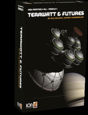 High Frontier 4 All: Module 1 - Terawatt & Futures