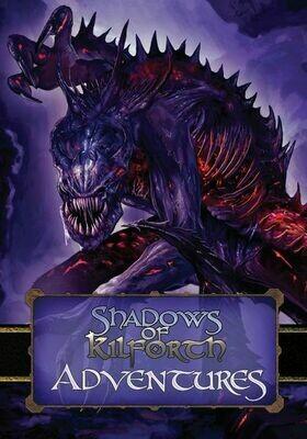 Shadows of Kilforth: Adventures Expansion