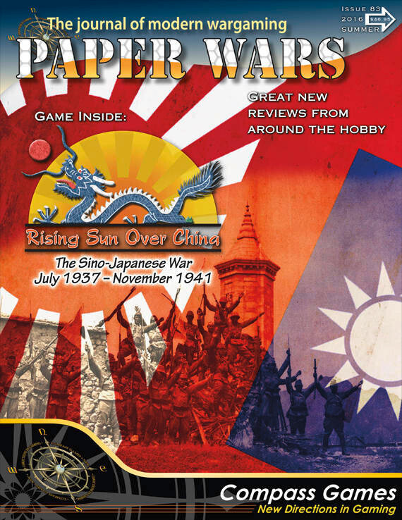 Paper Wars: Rising Sun Over Chine - The Sino-Japanese War, July 1937 to November 1941