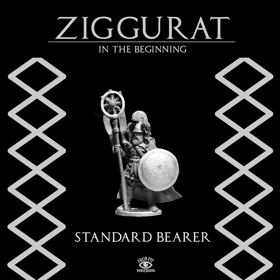 Ziggurat: Standard Bearer