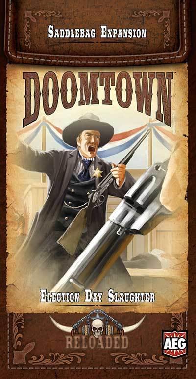 Doomtown: Reloaded Saddlebag Expansion - Election Day Slaughter