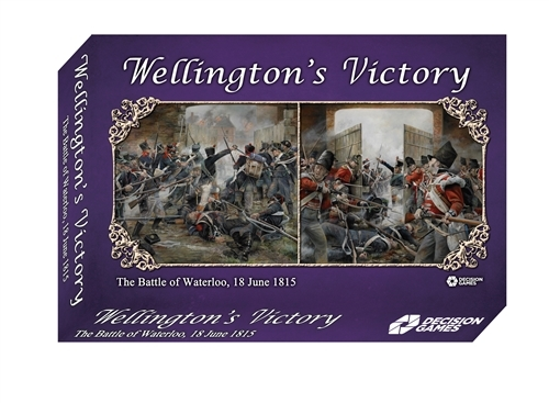 Wellington's Victory: The Battle of Waterloo, 18 June 1815