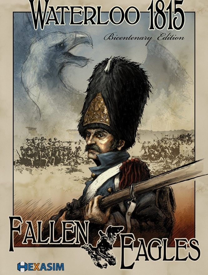 Waterloo 1815: Fallen Eagles (Bicentenary Edition)