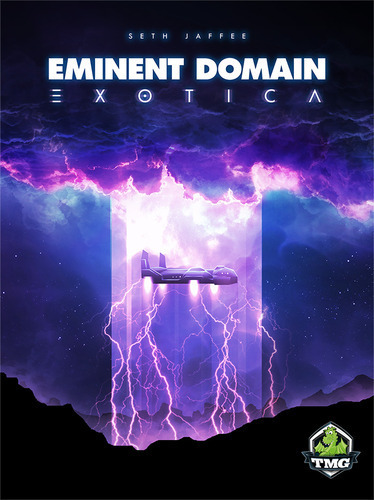 Eminent Domain: Exotica Expansion