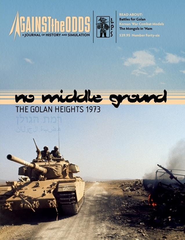 Against the Odds #46: No Middle Ground - The Golan Heights 1973