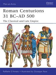Roman Centurions, 31 BC-AD 500
