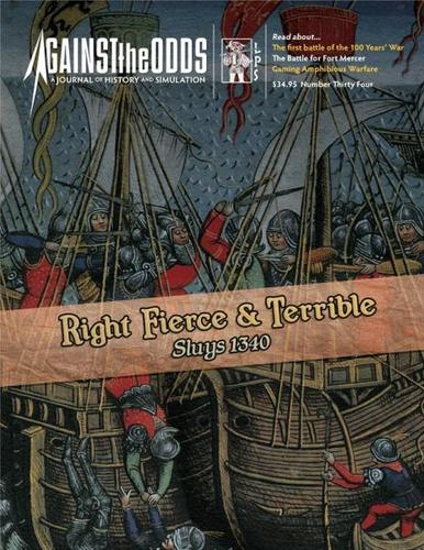 Against the Odds #34: Right Fierce & Terrible: Sluys 1340