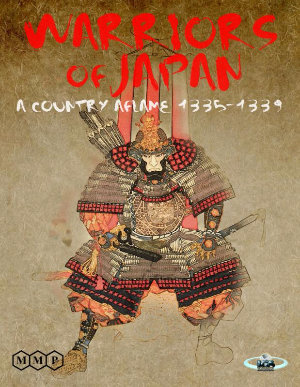 Warriors of Japan: A Country Aflame 1335-1339