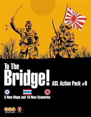Advanced Squad Leader: Action Pack #9 - To The Bridge!