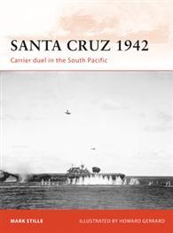 Santa Cruz, 1942: Carrier Duel in the South Pacific