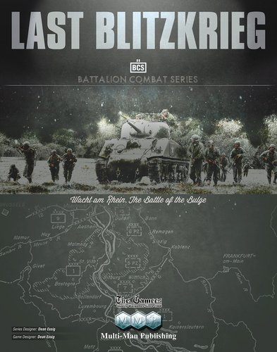 Last Blitzkrieg (Wacht Am Rhein, the Battle of the Bulge)